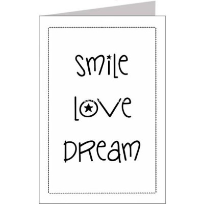 Wenskaart smile love dream