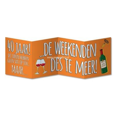 Surprise card 40 jaar weekenden